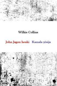 John Jagon henki/Kamala yösija