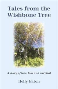 Tales from the Wishbone Tree