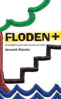 FLODEN + : en handfull illustrerade noveller och dikter