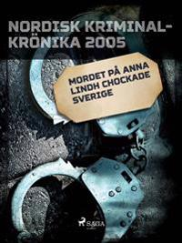 Mordet på Anna Lindh chockade Sverige