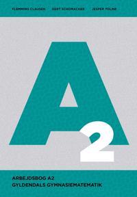 Gyldendals Gymnasiematematik A2 - Arbejdsbog