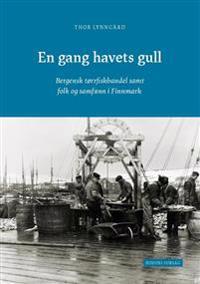 En gang havets gull - Thor Lynngård | Inprintwriters.org