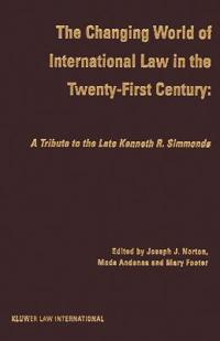 The Changing World of International Law in the Twenty-First Century