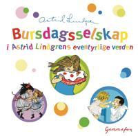 Bursdagsselskap i Astrid Lindgrens eventyrlige verden - Astrid Lindgren pdf epub