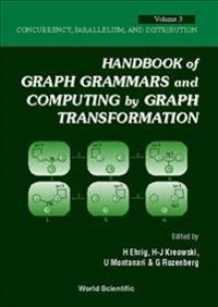 Handbook of Graph Grammars and Computing by Graph Transformations