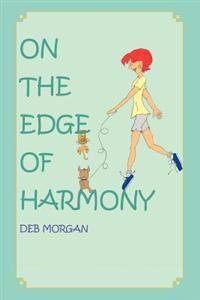On the Edge of Harmony