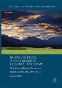 Emerging from an Entrenched Colonial Economy