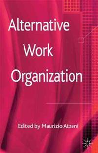 Alternative Work Organizations