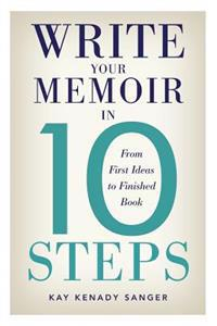 Write Your Memoir in 10 Steps