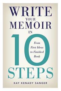 Write Your Memoir in 10 Steps