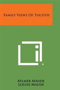 Family Views of Tolstoy