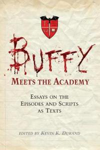 Buffy Meets the Academy