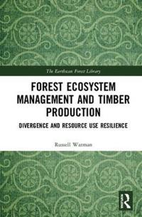 Forest Ecosystem Management and Timber Production