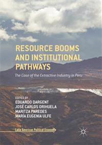 Resource Booms and Institutional Pathways
