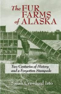 The Fur Farms of Alaska