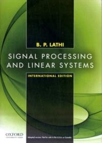 Signal processing and linear systems - international edition
