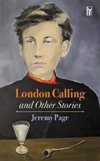London Calling and Other Stories