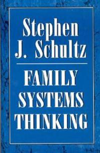 Family Systems Thinking