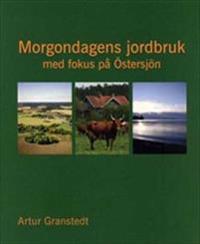 Morgondagens jordbruk : med fokus på Östersjön