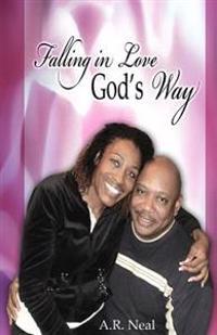 Falling in Love God's Way