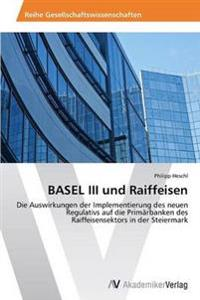 Basel III Und Raiffeisen