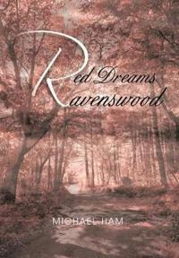 Red Dreams of Ravenswood