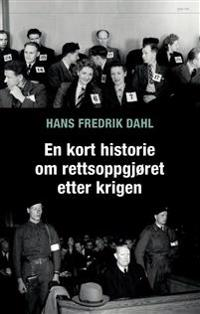 En kort historie om rettsoppgjøret etter krigen