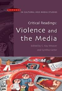Critical Readings: Violence and the Media