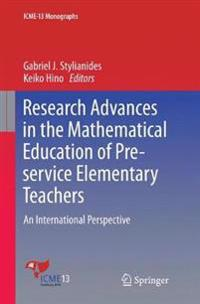 Research Advances in the Mathematical Education of Pre-Service Elementary Teachers: An International Perspective