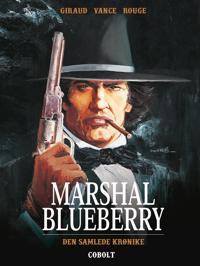 Marshal Blueberry – Den samlede krønike