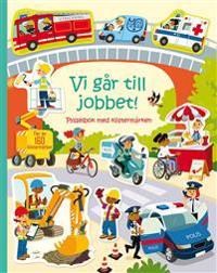 Vi går till jobbet!: pysselbok med klistermärken