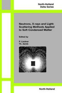 Neutron, X-rays and Light. Scattering Methods Applied to Soft Condensed Matter