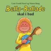 Bella-Ballade skal i bad