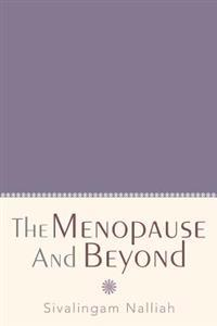 The Menopause and Beyond