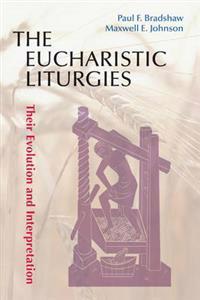 The Eucharistic Liturgies