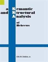 A Semantic and Structural Analysis of Hebrews