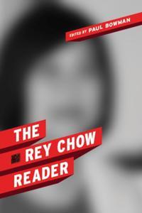 Rey Chow Reader