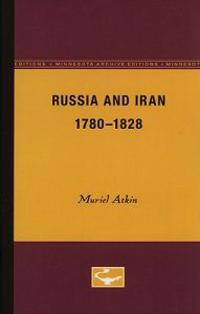 Russia and Iran, 1780-1828