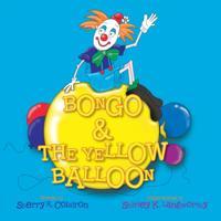 Bongo & the Yellow Balloon