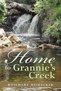 Home to Grannie's Creek