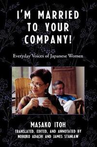 I'm Married to Your Company!