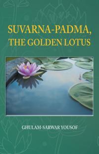 Suvarna-Padma, the Golden Lotus