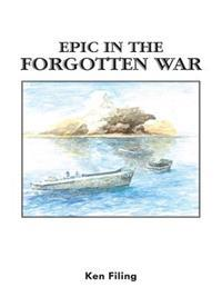 Epic  in  the Forgotten War