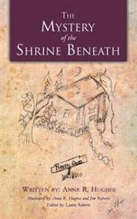Mystery of the Shrine Beneath