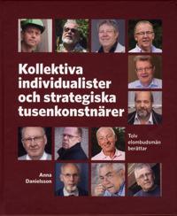 Kollektiva individualister och strategiska tusenkonstnärer : tolv elombudsmän berättar - Anna Danielsson | Laserbodysculptingpittsburgh.com