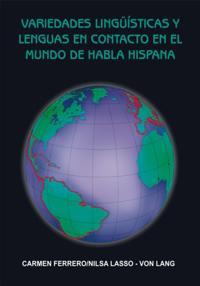 Variedades Linguisticas Y Lenguas En Contacto En El Mundo De Habla Hispana