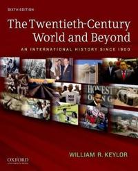 The Twentieth-Century World and Beyond