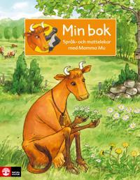 Språk- och mattelekar med Mamma Mu för förskoleklass - Min bok