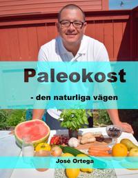 Paleokost: den naturliga vägen