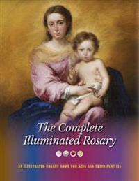 The Complete Illuminated Rosary